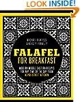 Falafel For Breakfast: Modern Middle...