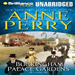 Buckingham Palace Gardens: Thomas Pitt Mysteries (       UNABRIDGED) by Anne Perry Narrated by Michael Page