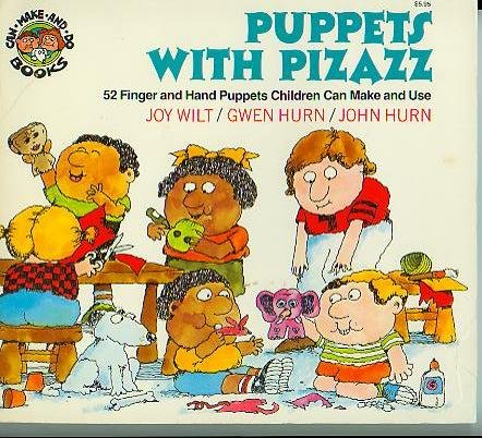 Puppets with pizazz: 52 finger and hand puppets children can make and use (Can make and do books)