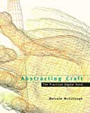 cover of Abstracting Craft: The Practiced Digital Hand