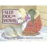 A Sled Dog for Moshi