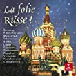 La Folie Russe (La Folle Journ�e De Nantes - 3 CD)