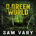 O Green World   Sam Vary