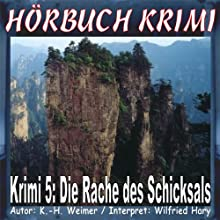 Die Rache des Schicksals (Hörbuch Krimi 5) Audiobook by K.- H. Weimer Narrated by Wilfried Hary