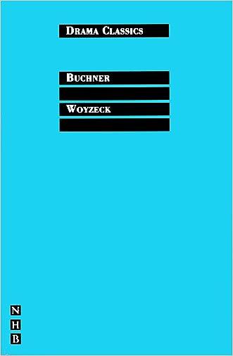 Woyzeck: Full Text and Introduction (NHB Drama Classics)
