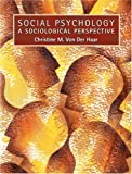 img - for Social Psychology: A Sociological Perspective book / textbook / text book