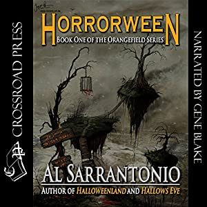 Horrorween: The Orangefield Series, Book 1 | [Al Sarrantonio]