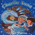 Charlie Bone and the Blue Boa Audiobook by Jenny Nimmo Narrated by Simon Russell Beale