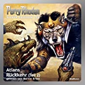 Atlans Rückkehr - Teil 2 (Perry Rhodan Silber Edition 124) | Hans Kneifel, Kurt Mahr, Ernst Vlcek