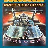Songtexte von MacAlpine, Aldridge, Rock, Sarzo - Project: Driver