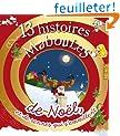 13 histoires Maboules de No�l, et de rennes qui s'emm�lent