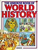 The Usborne Book of World History (Picture World) (0860209598) by Anne Millard