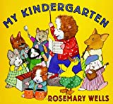 Image of My Kindergarten (Booklist Editor's Choice. Books for Youth (Awards))