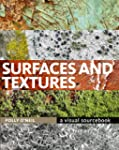 Surfaces & Textures: A Visual Sourcebook