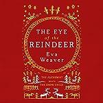 The Eye of the Reindeer | Eva Weaver