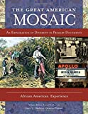img - for The Great American Mosaic [4 volumes]: An Exploration of Diversity in Primary Documents book / textbook / text book