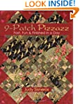 9-Patch Pizzazz: Fast, Fun & Finished...