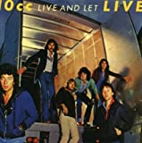 Live And Let Live by 10CC (2008-05-13)
