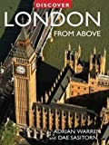 img - for Discover London from Above (Discovery Guides) by Adrian Warren (2009-08-15) book / textbook / text book