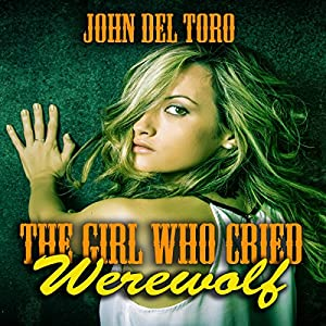 The Girl Who Cried Werewolf Audiobook