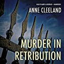 Murder in Retribution: Scotland Yard, Book 2 Audiobook by Anne Cleeland Narrated by Marcella Riordan