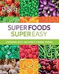 Reader's Digest: Super Foods Super Ea...