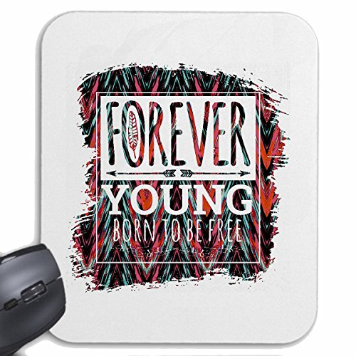 mousepad-forever-young-born-to-be-free-forever-young-gift-birthday-christmas-easter-for-your-laptop-