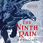 The Ninth Rain: The Winnowing Flame Trilogy, Book 1 | Jen Williams