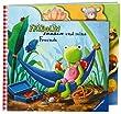 Fridolin Frosch: Fridolin Frosch und seine Freunde