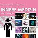 Herold Innere Medizin 2016: Nephrologie Hörbuch von Gerd Herold Gesprochen von: Birgit Richter