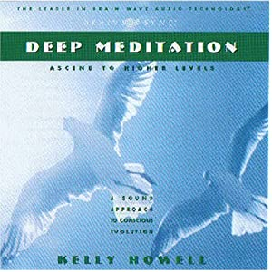 Amazon.com: Deep Meditation (9781881451907): Kelly Howell, Brain ...
