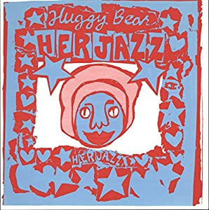 "Huggy Bear - Her Jazz - [7""]"