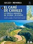 El Cam� de Cavalls: Menorca (Guia & M...