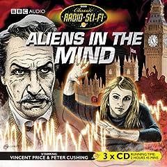 Aliens in the Mind (Classic Radio Sci-Fi)