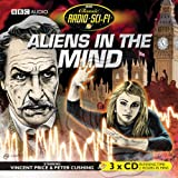 Aliens in the Mind (Classic Radio Sci-Fi)by Robert Holmes