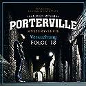Versuchung (Porterville 18) Hörbuch von Raimon Weber, Ivar Leon Menger Gesprochen von: Jürgen Tormann
