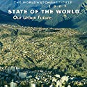 State of the World: Moving Toward Sustainable Prosperity (       UNABRIDGED) by The WorldWatch Institute Narrated by Jack Garrett