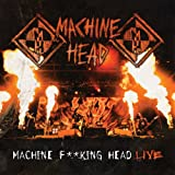 Machine F**king Head Live [Explicit]
