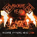 Machine F**king Head Live [Explicit]