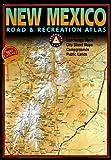 Benchmark New Mexico Road & Recreation Atlas