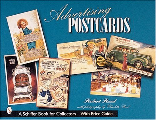 Advertising Postcards (A Schiffer Book for Collectors)
