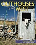img - for Outhouses of the West book / textbook / text book