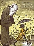 vignette de 'Les larmes d'Ezéchiel (Matthias Lehmann)'