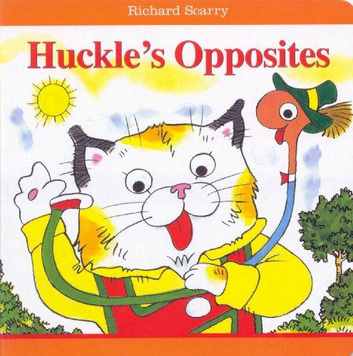 Richard Scarry Huckle's Opposites