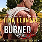 Burned by a Kiss | Tina Leonard