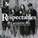 Respectables 2006: Live Au Centre Bel...