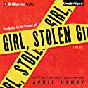 Girl, Stolen (       UNABRIDGED) by April Henry Narrated by Kate Rudd