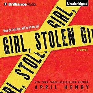 Girl, Stolen | [April Henry]