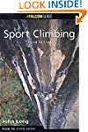 How to Rock Climb: Sport Climbing, 3rd