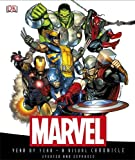 Stan Lee Marvel Year by Year a Visual Chronicle